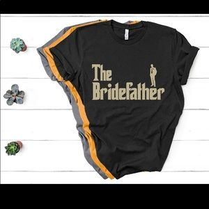 The Bride Father Tshirt!